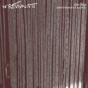 The Revivalists - Oh No