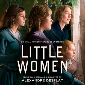 Alexandre Desplat - Little Women (Original Motion Picture Soundtrack)