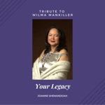 Joanne Shenandoah - Your Legacy