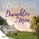 Fiona Lowe - Daughter Of Mine