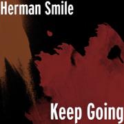 Keep Going - Herman Smile - Herman Smile