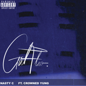God Flow (feat. crownedYung) - Nasty C