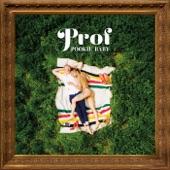 Prof - Be Around (feat. Ashley DuBose)