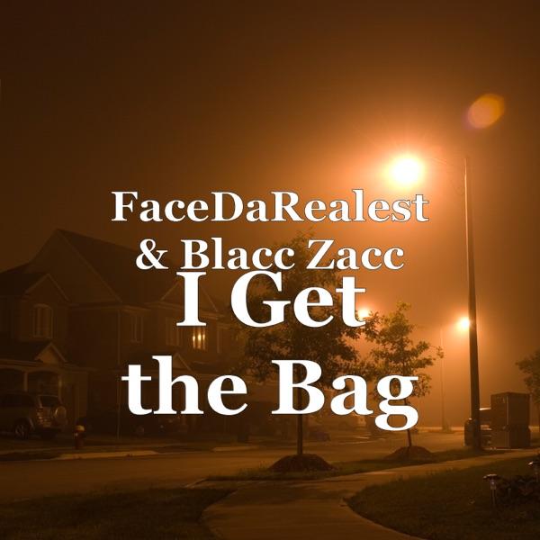 I Get the Bag - Single