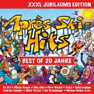 Verschiedene Interpreten - Après Ski Hits - Best Of 20 Jahre (XXXL Jubiläums Edition)