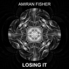 Amiran Fisher - Losing It