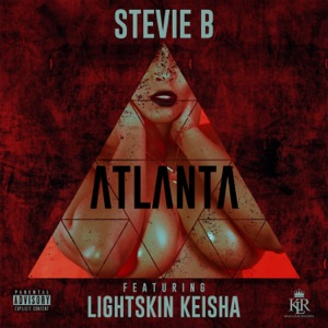 Stevie B. & LightSkinKeisha - Atlanta