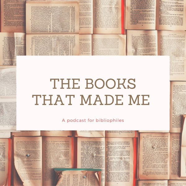 The Books That Made Me