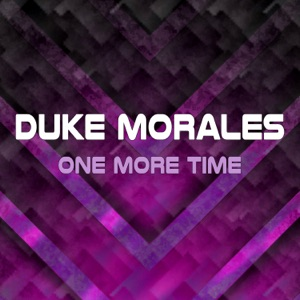 Duke Morales - One More Time (Extended Mix)