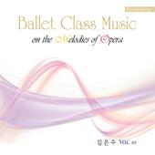 Ballet Class Music, Vol.10 (Opera)