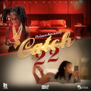 Prince Swanny - Catch 22