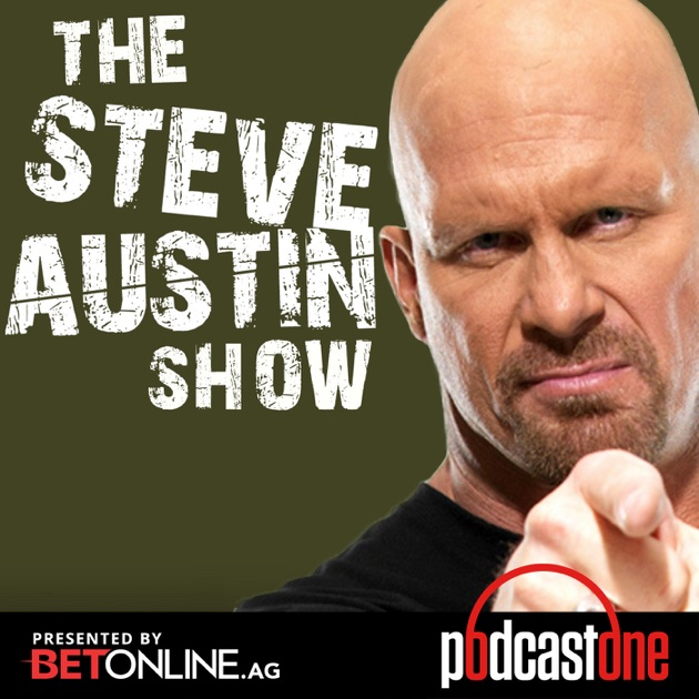 The Steve Austin Show by PodcastOne on Apple Podcasts