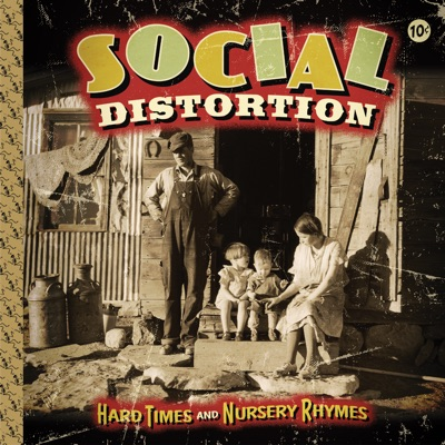 Hard Times and Nursery Rhymes (Deluxe Edition) - Social Distortion