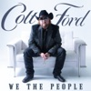 We the People, Vol. 1, Colt Ford