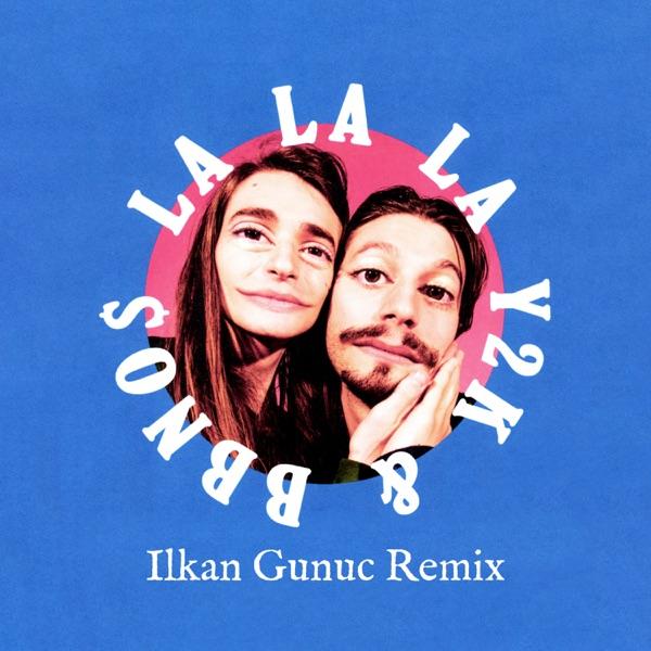 Lalala (Ilkan Gunuc Remix) - Single