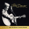 Icon The John Denver Collection, Vol 1: Take Me Home Country Roads
