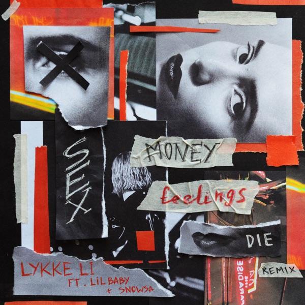 sex money feelings die REMIX (feat. Lil Baby & SNOWSA) - Single