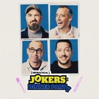 Télécharger Impractical Jokers: Dinner Party, Season 1 Part 1 Episode 8