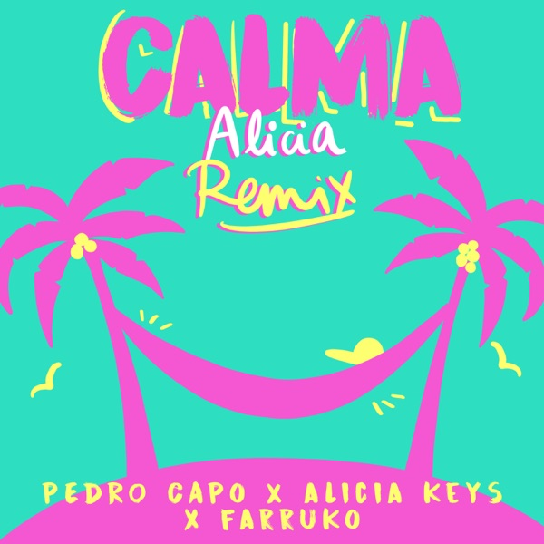 Calma (Alicia Remix) - Single