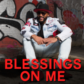 [Download] Blessings on Me (feat. Jazze Pha, Q Parker, The Black Bettys, Kari Epps & Ricmal) MP3