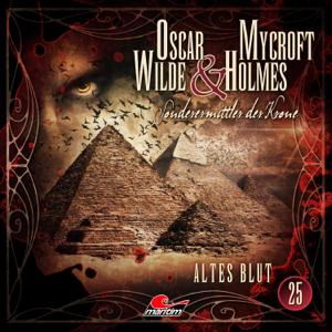 Oscar Wilde & Mycroft Holmes - Sonderermittler der Krone, Folge 25: Altes Blut