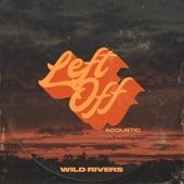 Left Off (Acoustic) - Single