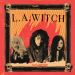 L.A. WITCH - Fire Starter