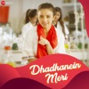 Dhadkanein Meri - Single