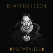Dhani Harrison - All About Waiting (feat. Camila Grey)