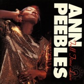 Ann Peebles - I Miss You