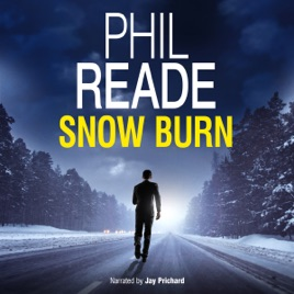 Snow Burn: A Thrilling Detective Mystery (Noir and Hard-Boiled Mysteries)  (Thomas Blume, Book 2) (Unabridged)