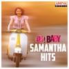 Oh Baby Samantha Hits
