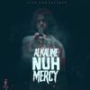 Alkaline - Nuh Mercy artwork