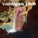 Cardigan Club - You're My Destination