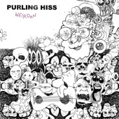 Purling Hiss - Learning Slowly