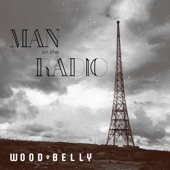 Wood Belly - Gone Are the Days
