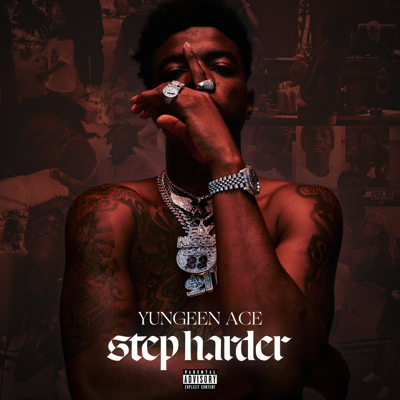 Yungeen Ace - Step Harder Album Reviews