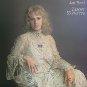 Tammy Wynette - Soft Touch