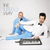 Tuxedo - The Tuxedo Way