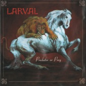 Larval - In the Wee Small Hours of the Morning