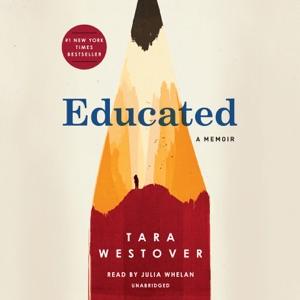 Educated: A Memoir (Unabridged) - Tara Westover audiobook, mp3