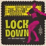 The Hi-Tide Orchestra - Lockdown