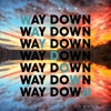 Way Down (feat. Shy Carter) - Tim McGraw