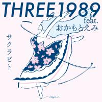 THREE1989 - サクラビト (feat. おかもとえみ) artwork