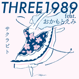THREE1989 - サクラビト feat. おかもとえみ