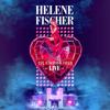 Helene Fischer Live - Die Stadion-Tour - Helene Fischer
