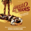 Duello nel Texas Original Motion Picture Soundtrack