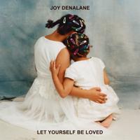 Joy Denalane - Let Yourself Be Loved artwork