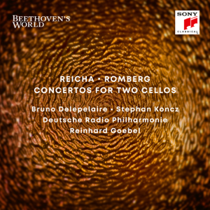Reinhard Goebel, Deutsche Radio Philharmonie Saarbrücken Kaiserslautern, Stephan Koncz & Bruno Delepelaire - Beethoven's World - Reicha, Romberg: Concertos for Two Cellos