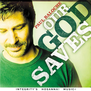 Paul Baloche & Integrity's Hosanna! Music - How Great Thou Art (Live)